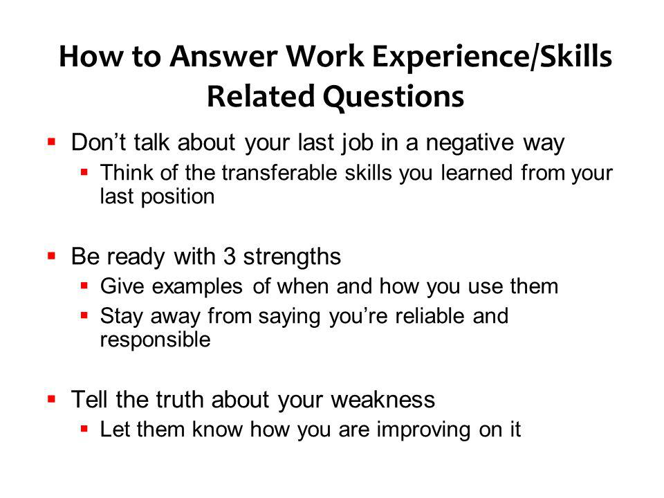 How to Answer Work Experience/Skills Related Questions