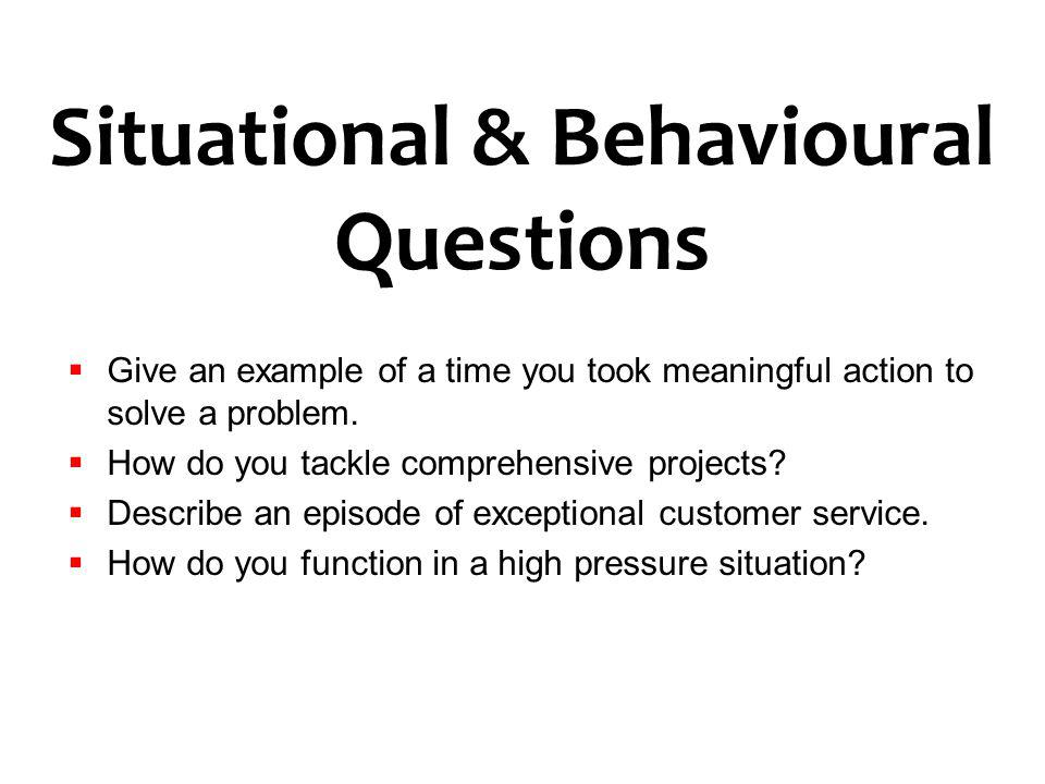 Situational & Behavioural Questions