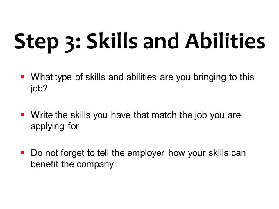 Step 3: Skills and Abilities