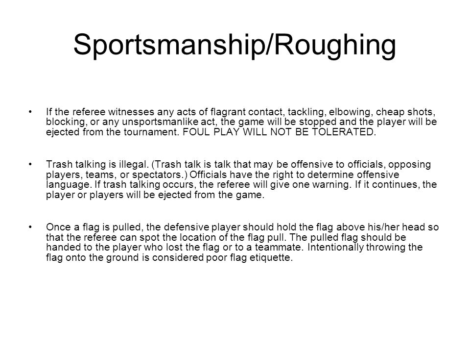 Sportsmanship/Roughing