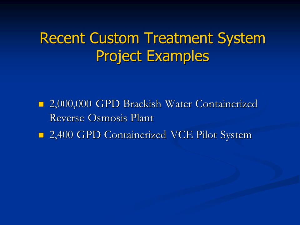 Recent Custom Treatment System Project Examples