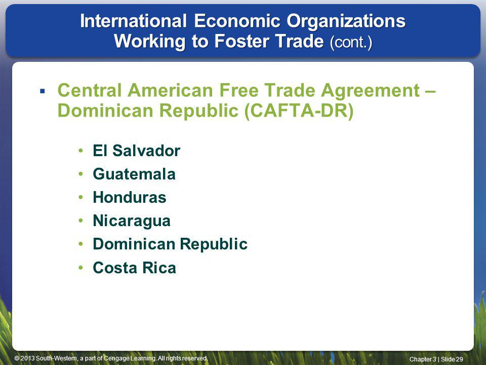 International Economic Organizations Working to Foster Trade (cont.)