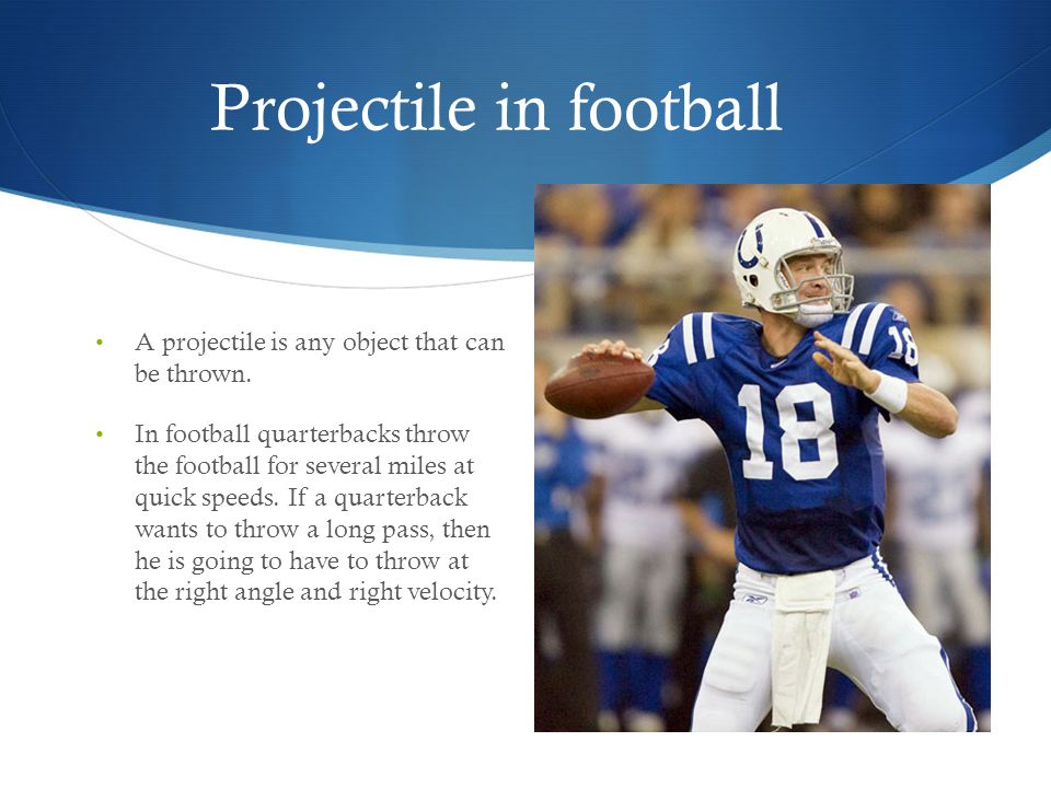Projectile in football