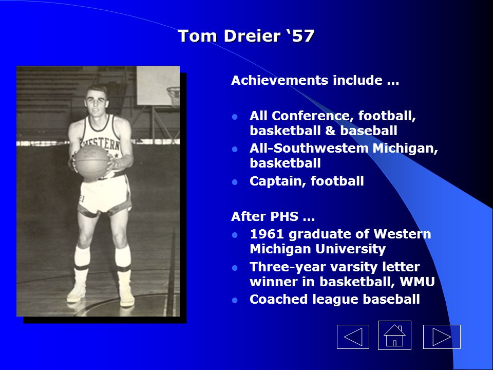 Tom Dreier '57 Achievements include …