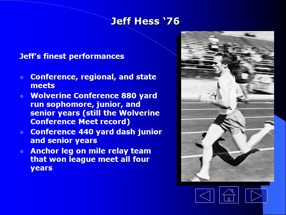 Jeff Hess '76 Jeff's finest performances