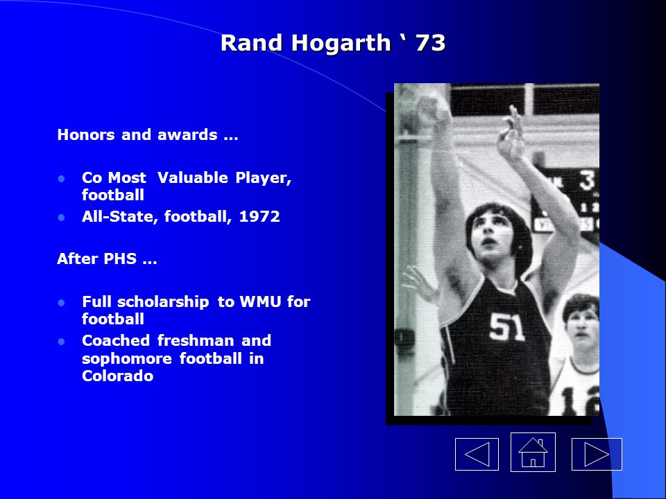 Rand Hogarth ' 73 Honors and awards …