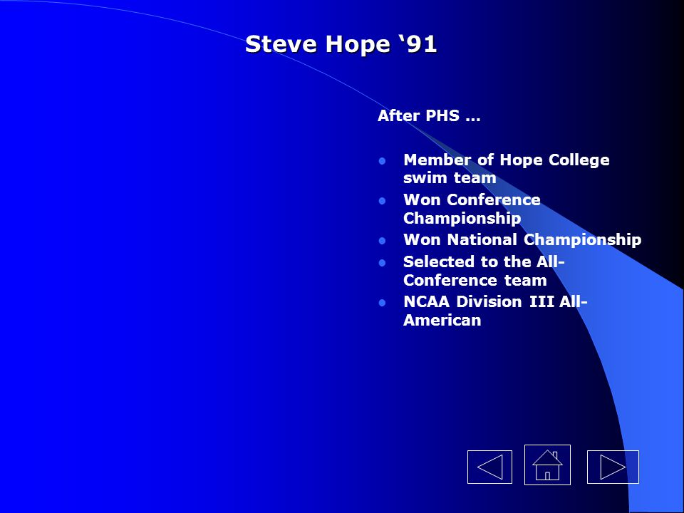 Steve Hope '91 After PHS … Member of Hope College swim team