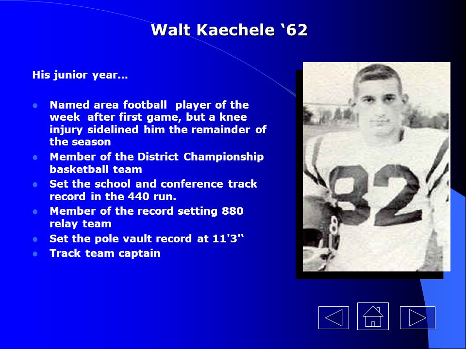 Walt Kaechele '62 His junior year…