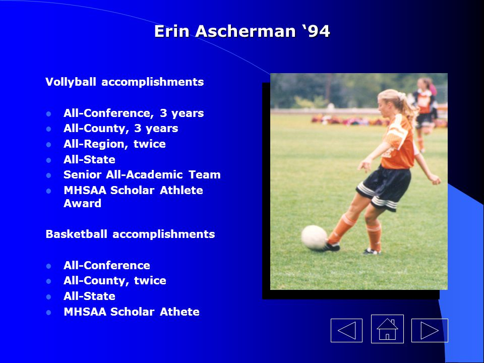 Erin Ascherman '94 Vollyball accomplishments All-Conference, 3 years