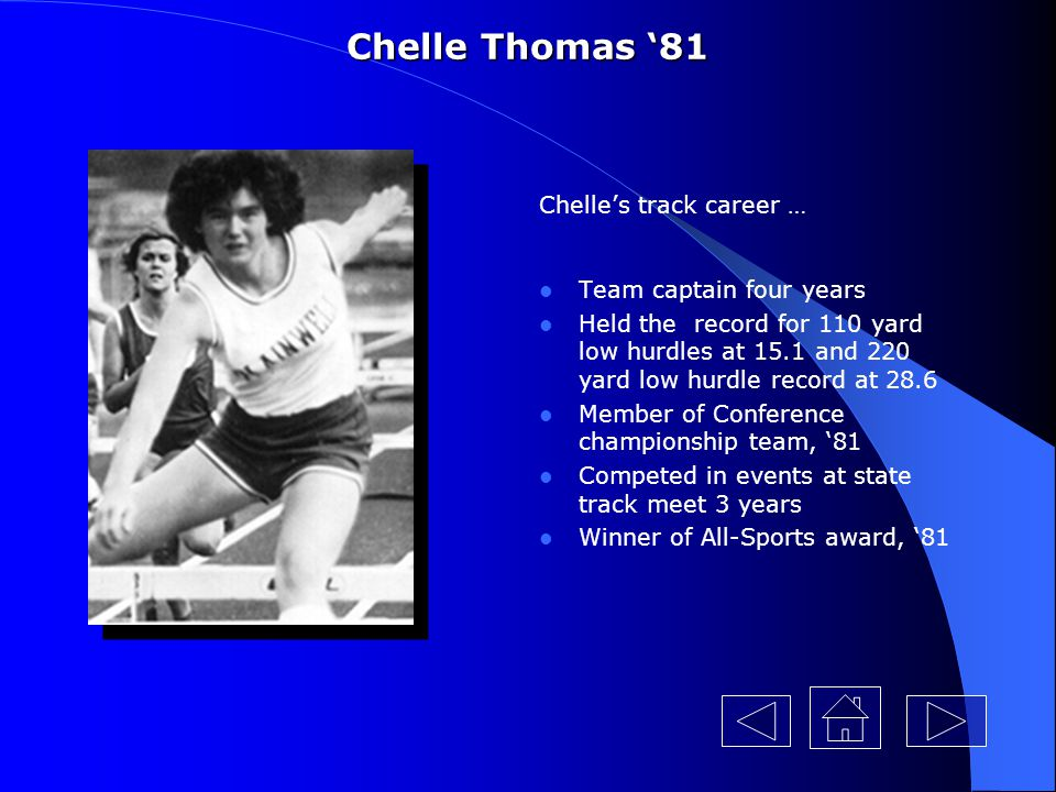Chelle Thomas '81 Chelle's track career … Team captain four years