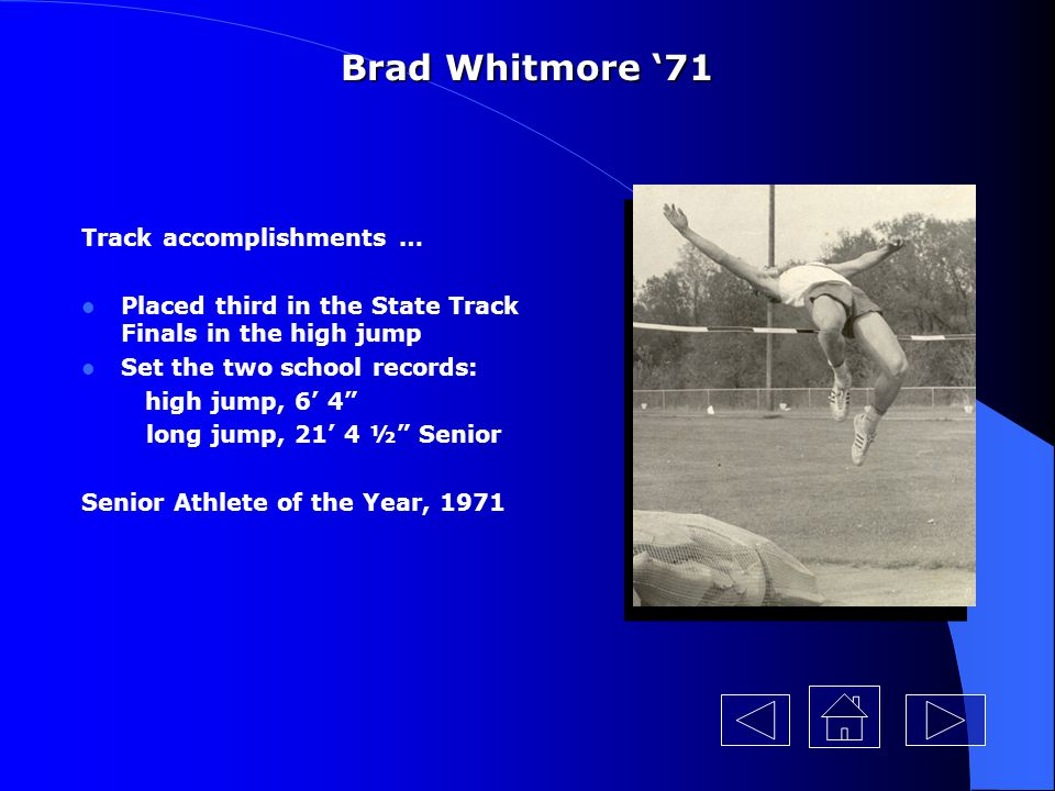 Brad Whitmore '71 Track accomplishments …
