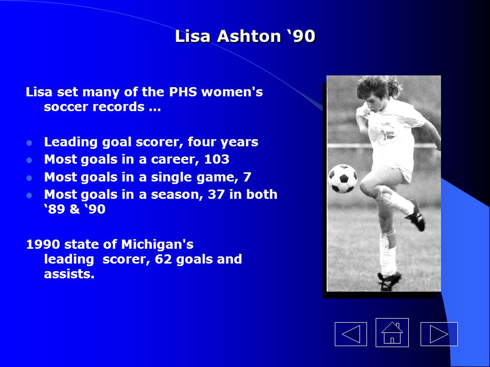 Lisa Ashton '90 Lisa set many of the PHS women s soccer records …