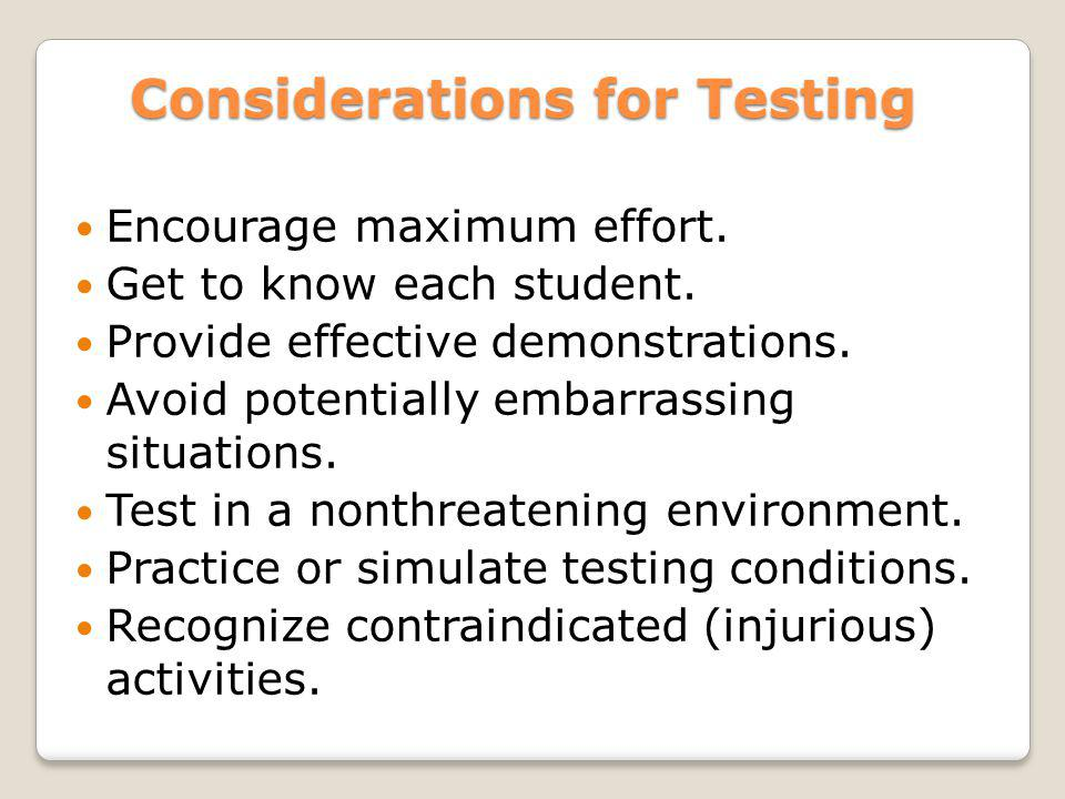 Considerations for Testing