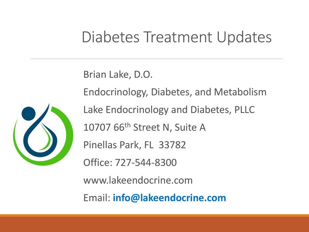 Diabetes Treatment Updates - ppt download
