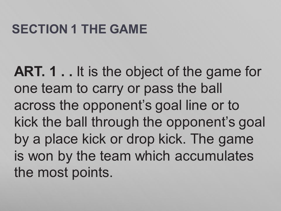 SECTION 1 THE GAME