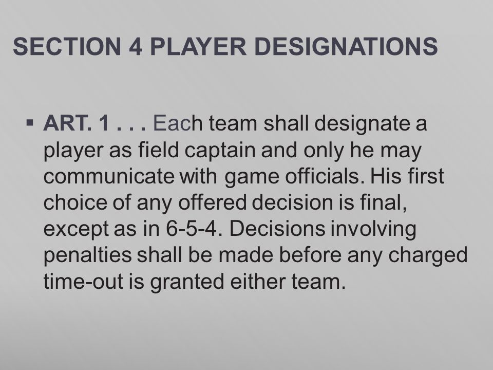 SECTION 4 PLAYER DESIGNATIONS
