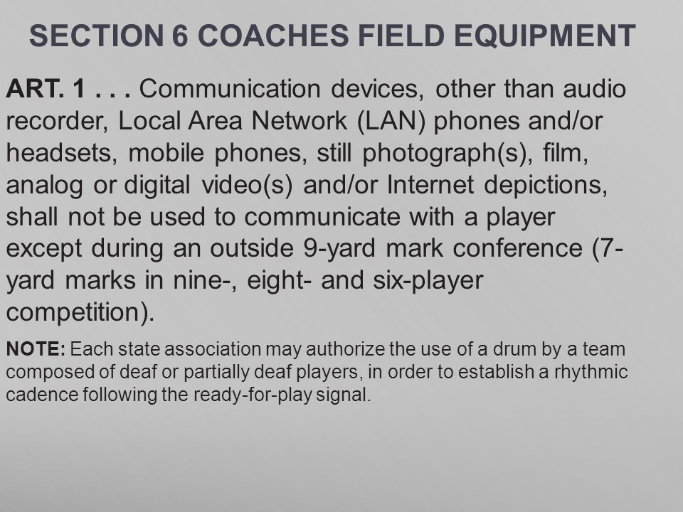 SECTION 6 COACHES FIELD EQUIPMENT