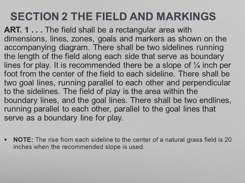SECTION 2 THE FIELD AND MARKINGS