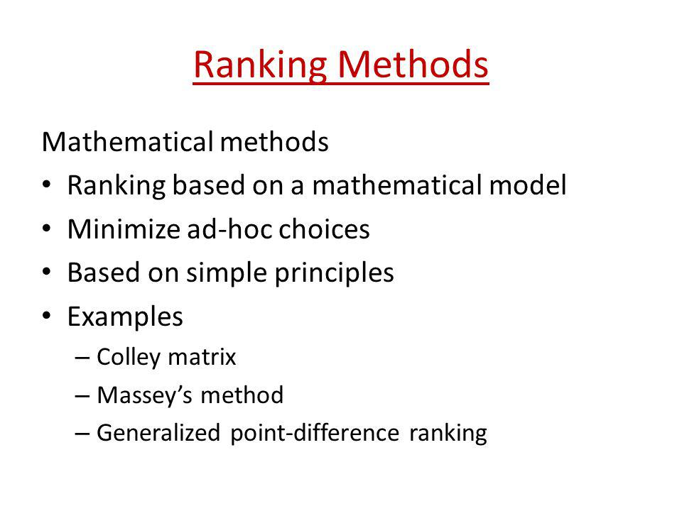 Ranking Methods Mathematical methods