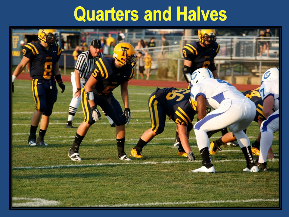Quarters and Halves