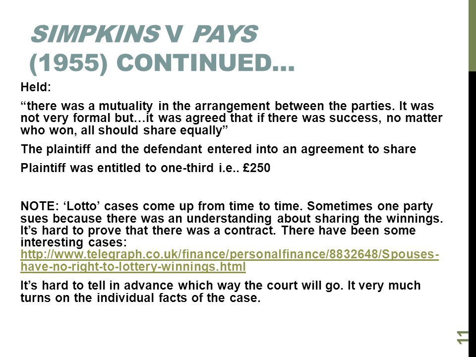 Simpkins v Pays (1955) continued…