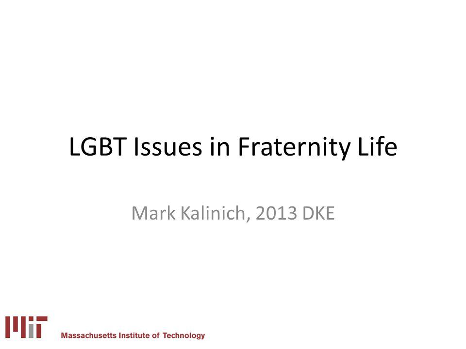 LGBT Issues in Fraternity Life
