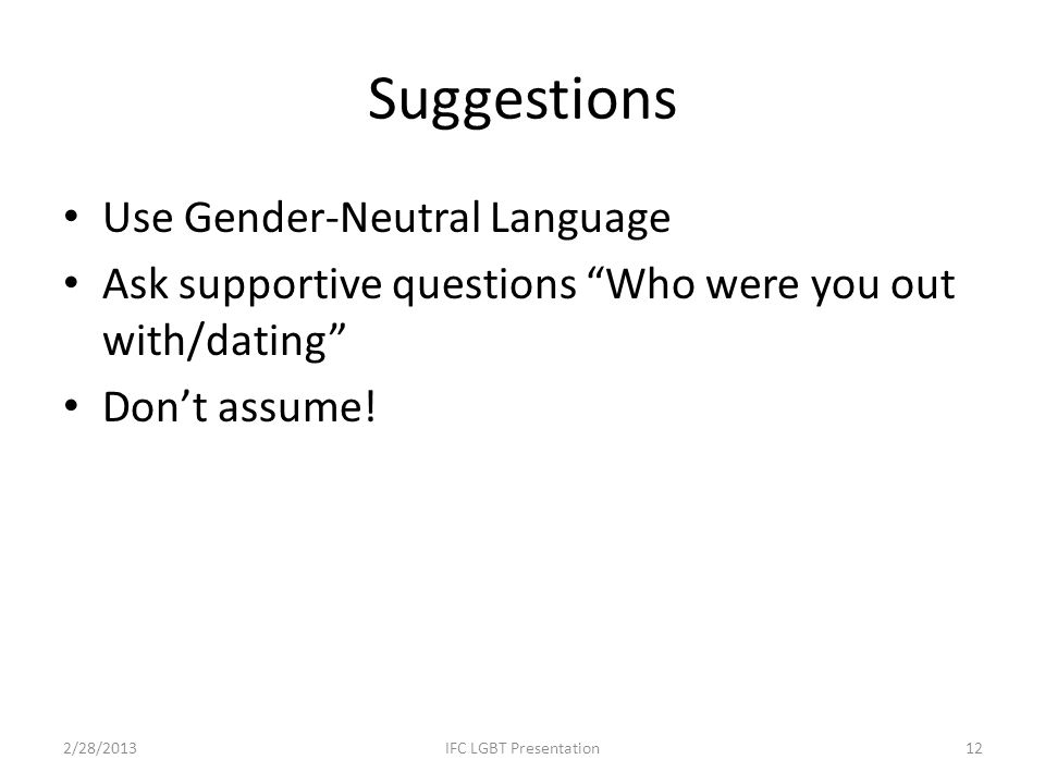 Suggestions Use Gender-Neutral Language
