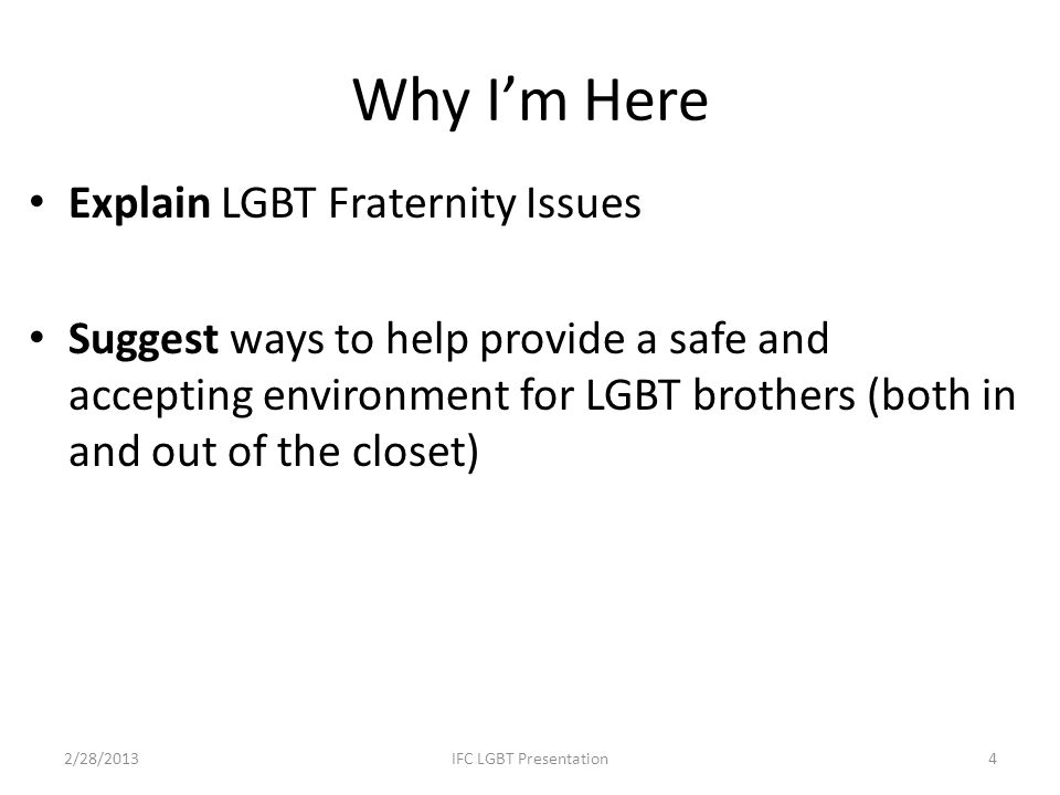 Why I'm Here Explain LGBT Fraternity Issues