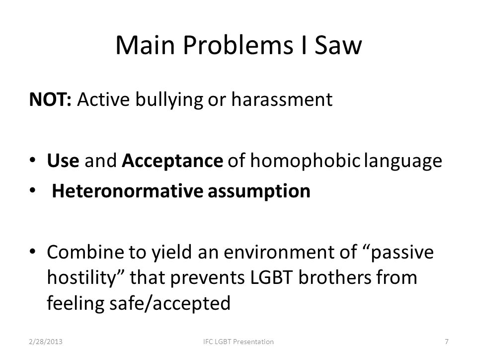 Main Problems I Saw NOT: Active bullying or harassment