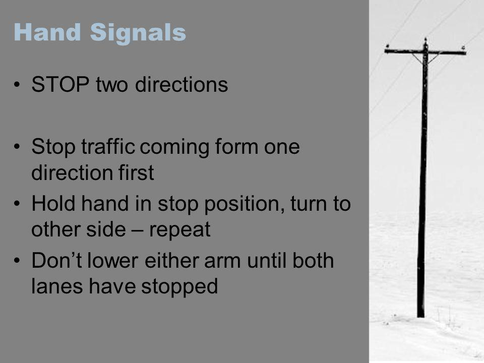 Hand Signals STOP two directions