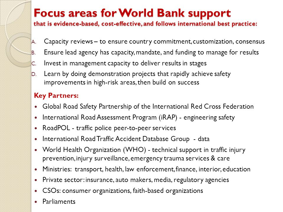 Focus areas for World Bank support that is evidence-based, cost-effective, and follows international best practice: