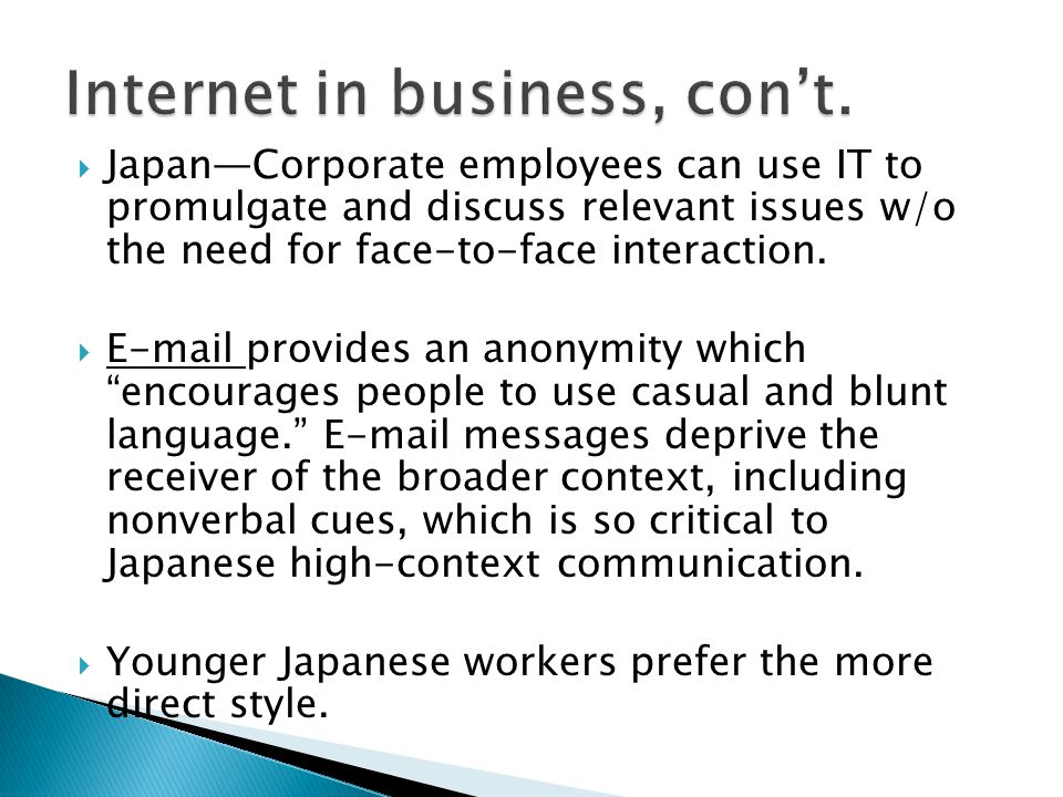 Internet in business, con't.