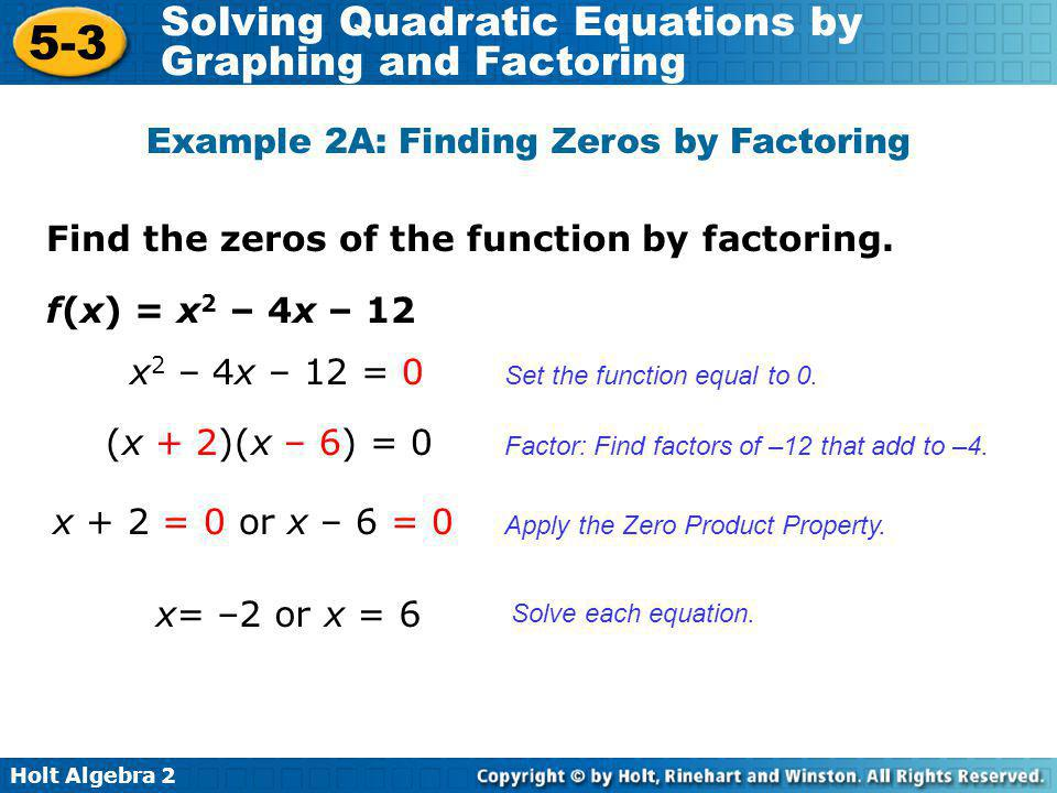 Example 2A: Finding Zeros by Factoring