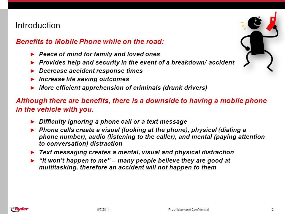 Introduction Benefits to Mobile Phone while on the road:
