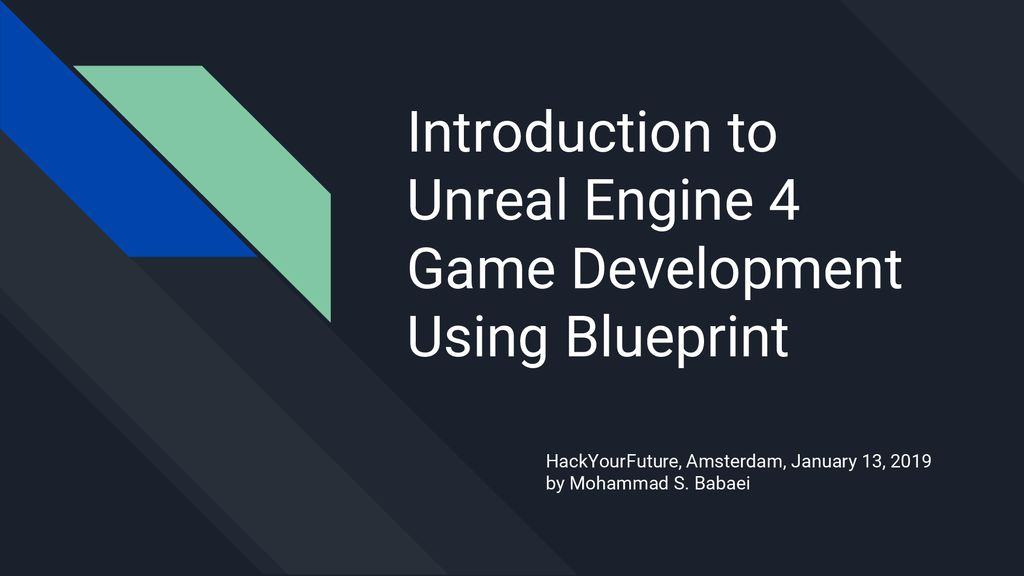 Introduction to Unreal Engine 4 Game Development Using