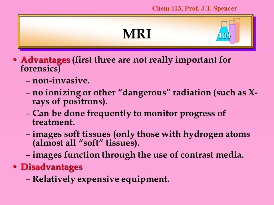 MRI Advantages (first three are not really important for forensics)