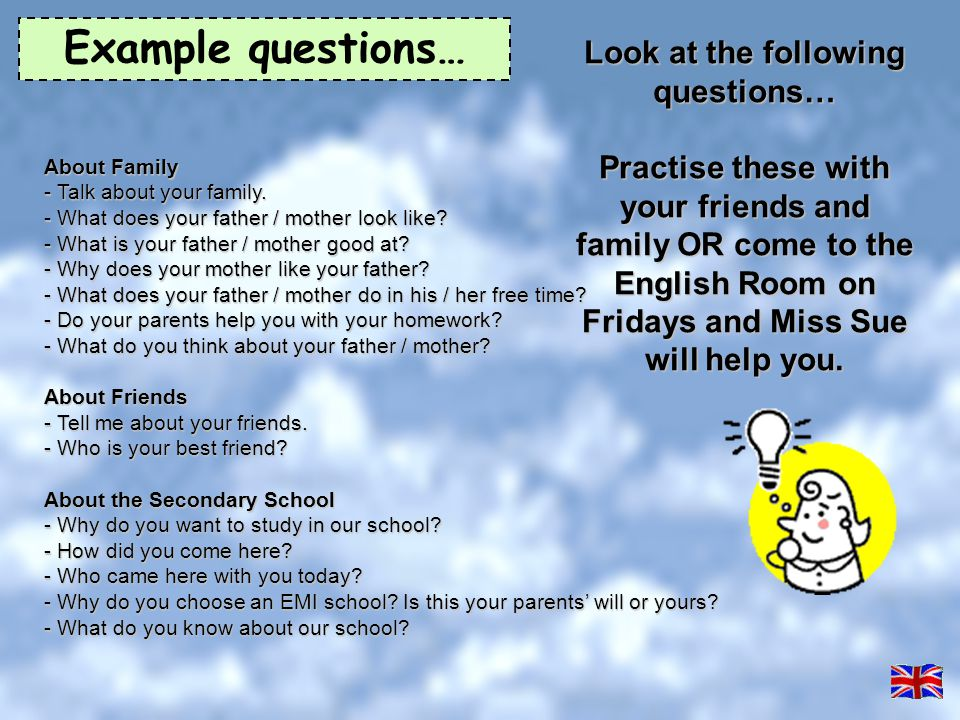 Look at the following questions…
