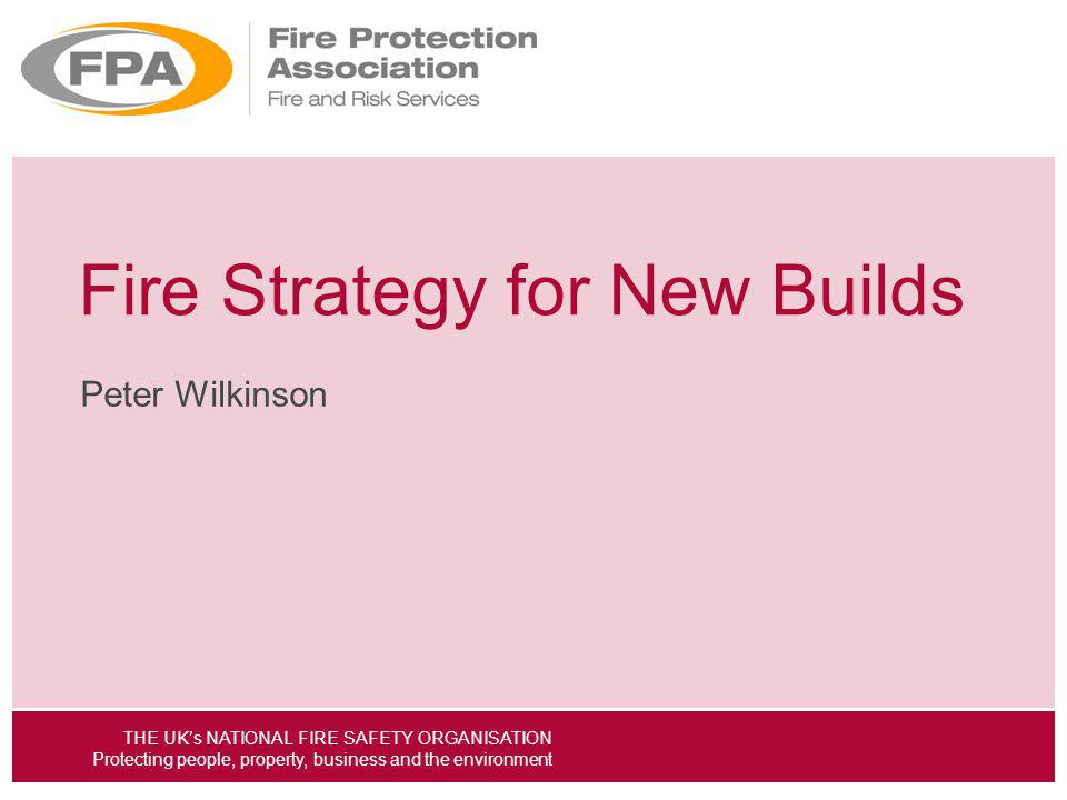Fire Strategy for New Builds