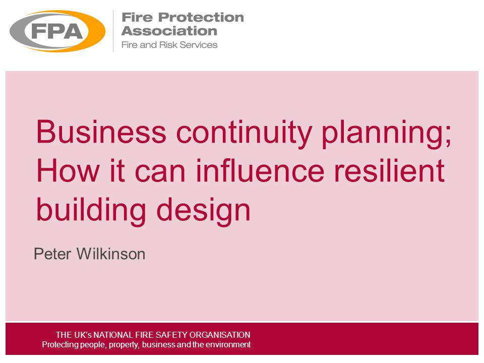Business continuity planning; How it can influence resilient building design