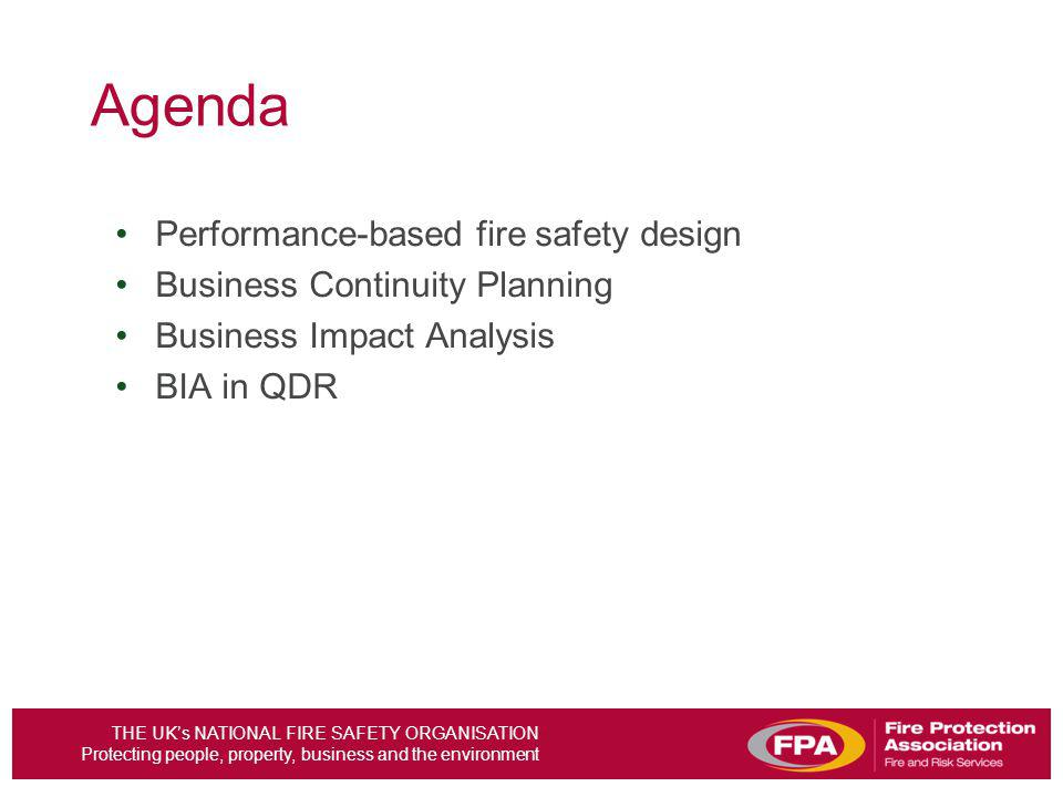 Agenda Performance-based fire safety design