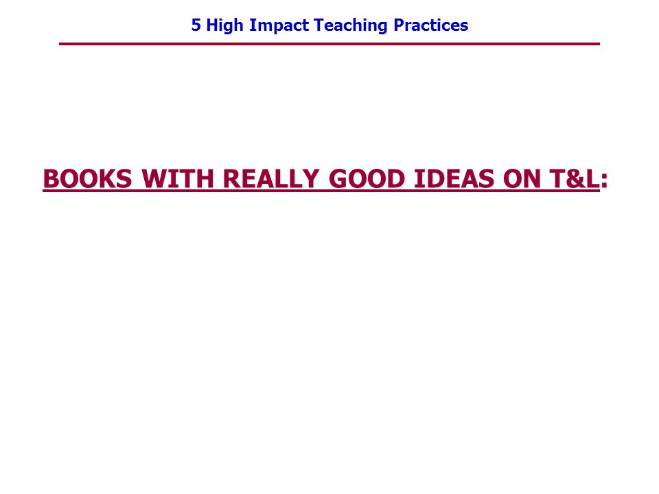 BOOKS WITH REALLY GOOD IDEAS ON T&L: