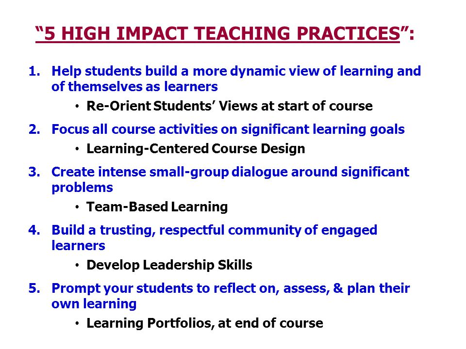 5 HIGH IMPACT TEACHING PRACTICES :