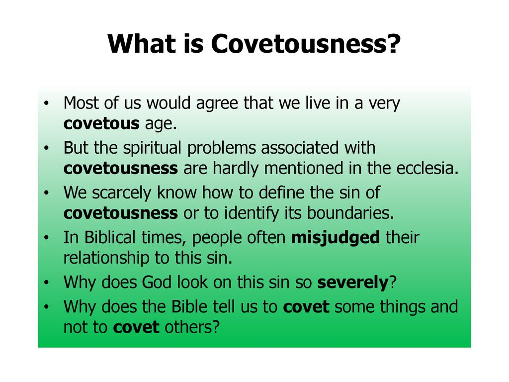 Define the word covetousness