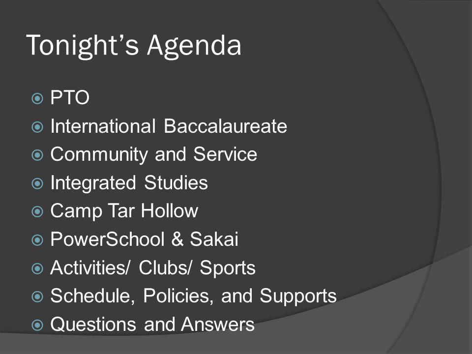 Tonight's Agenda PTO International Baccalaureate Community and Service