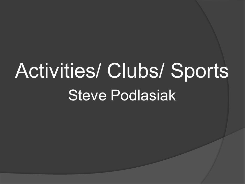 Activities/ Clubs/ Sports