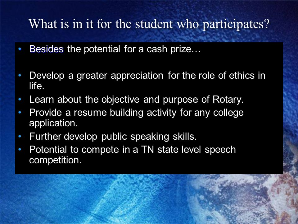 What is in it for the student who participates