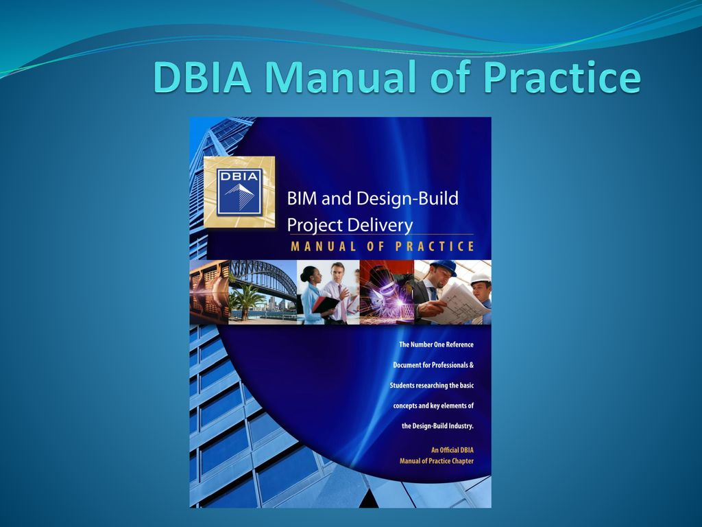 DBIA Manual of Practice - ppt download