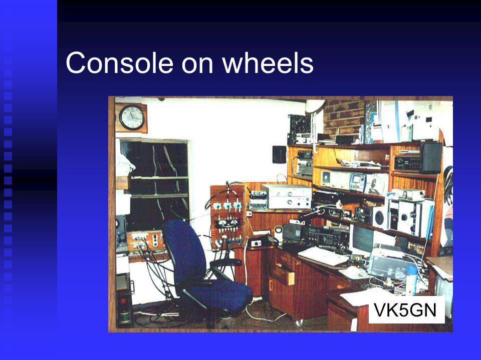 Console on wheels Everything rolls out away from the wall VK5GN