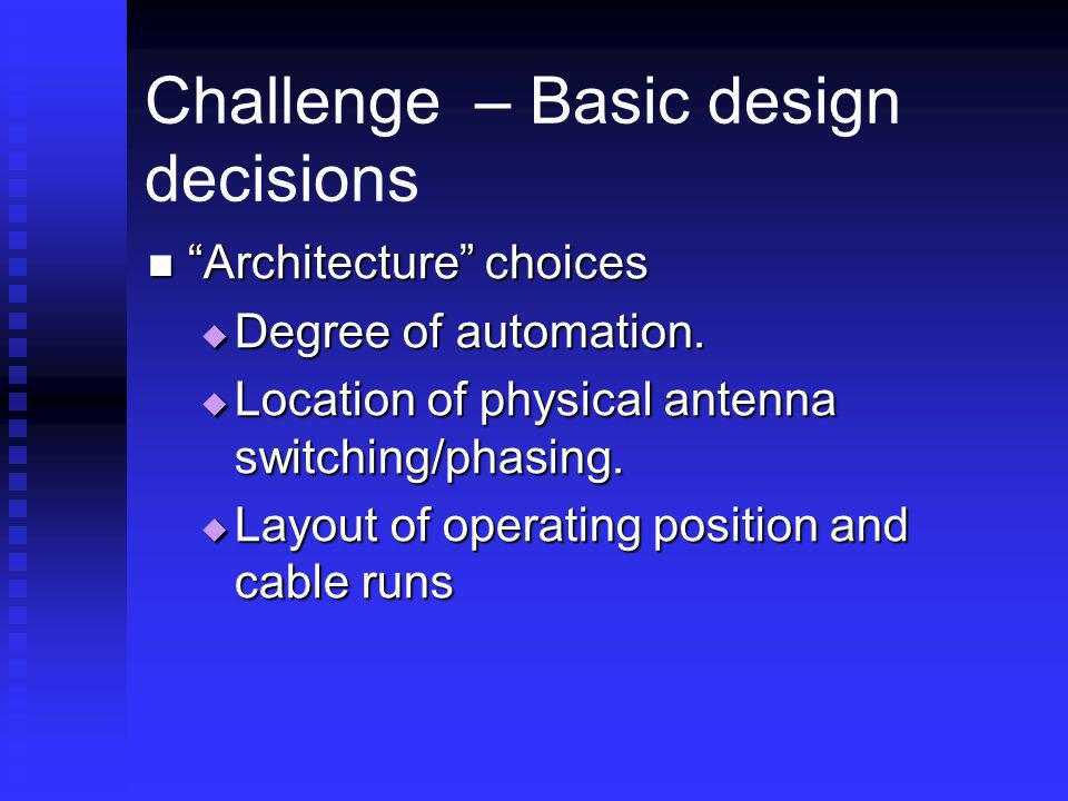 Challenge – Basic design decisions