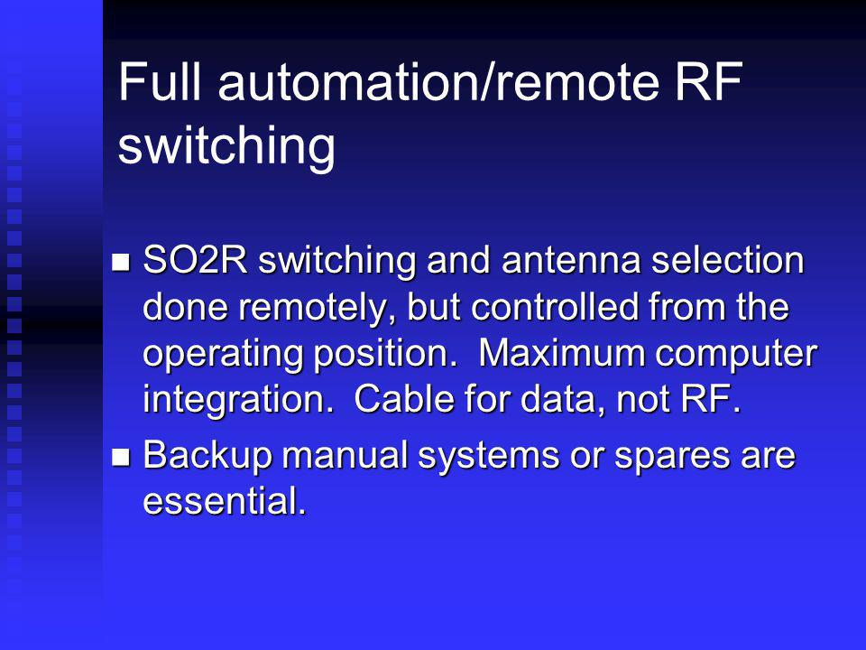 Full automation/remote RF switching